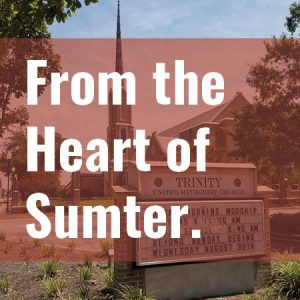 From the Heart of Sumter